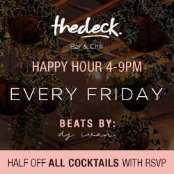 The deck Happy hour 4-9 pm very Friday